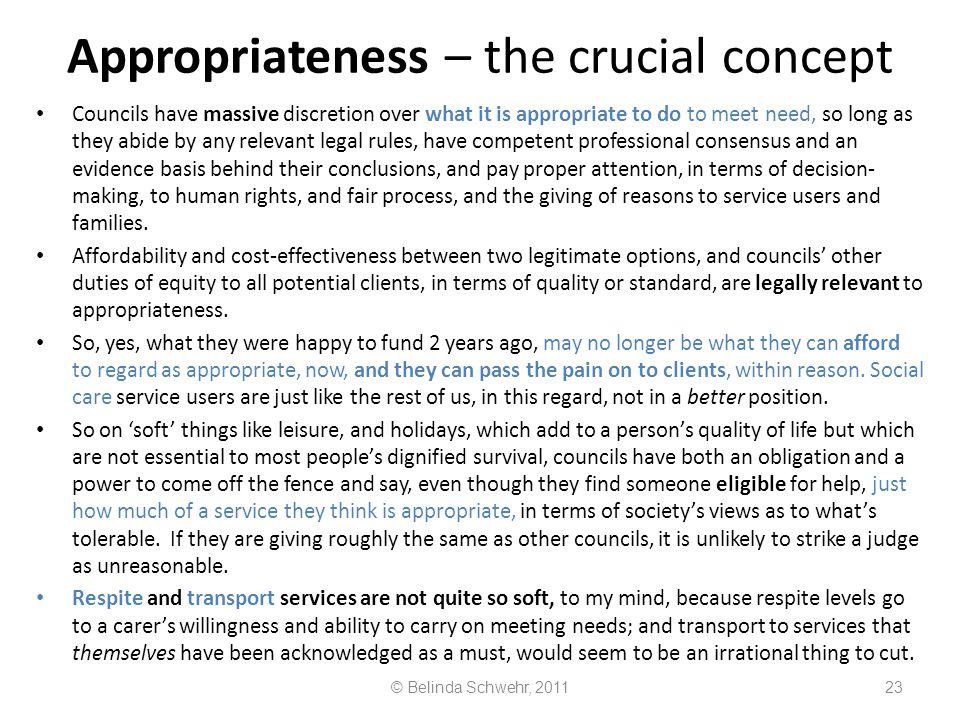 Appropriateness – the crucial concept