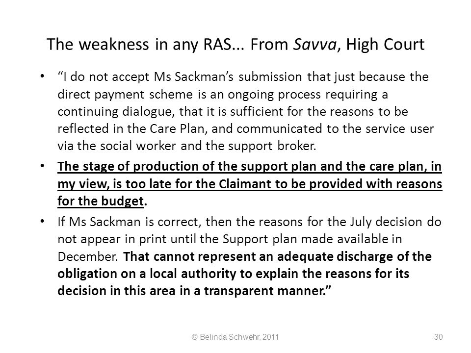 The weakness in any RAS... From Savva, High Court