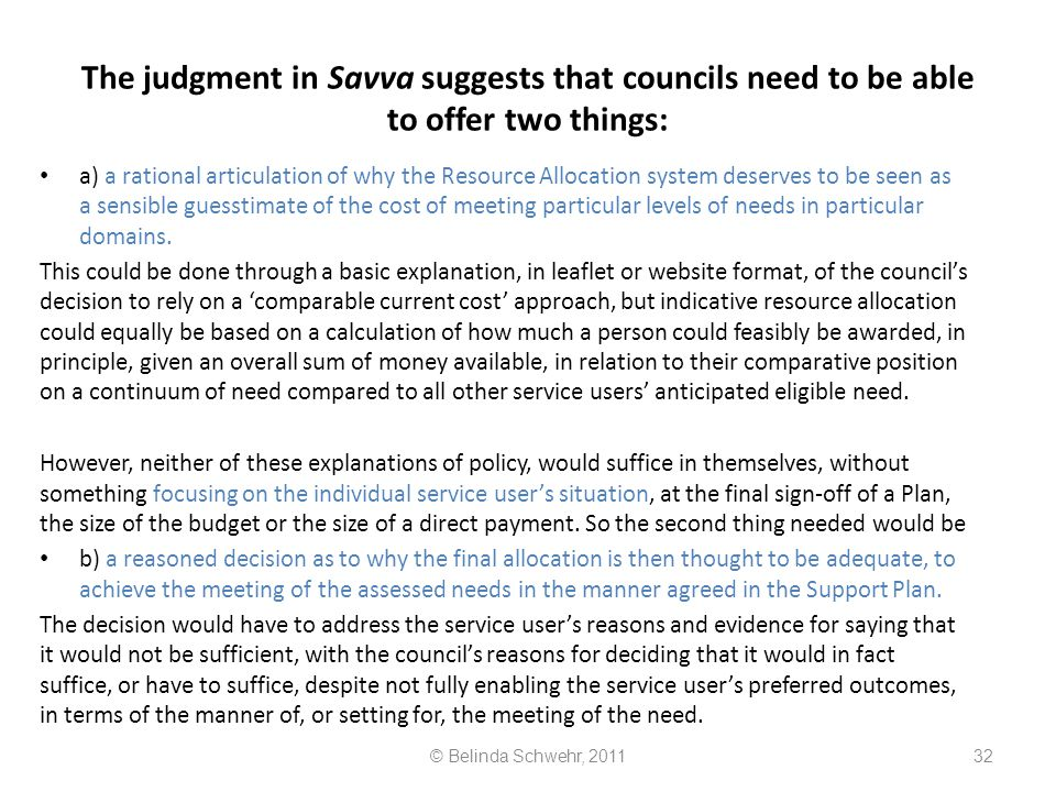 The judgment in Savva suggests that councils need to be able to offer two things: