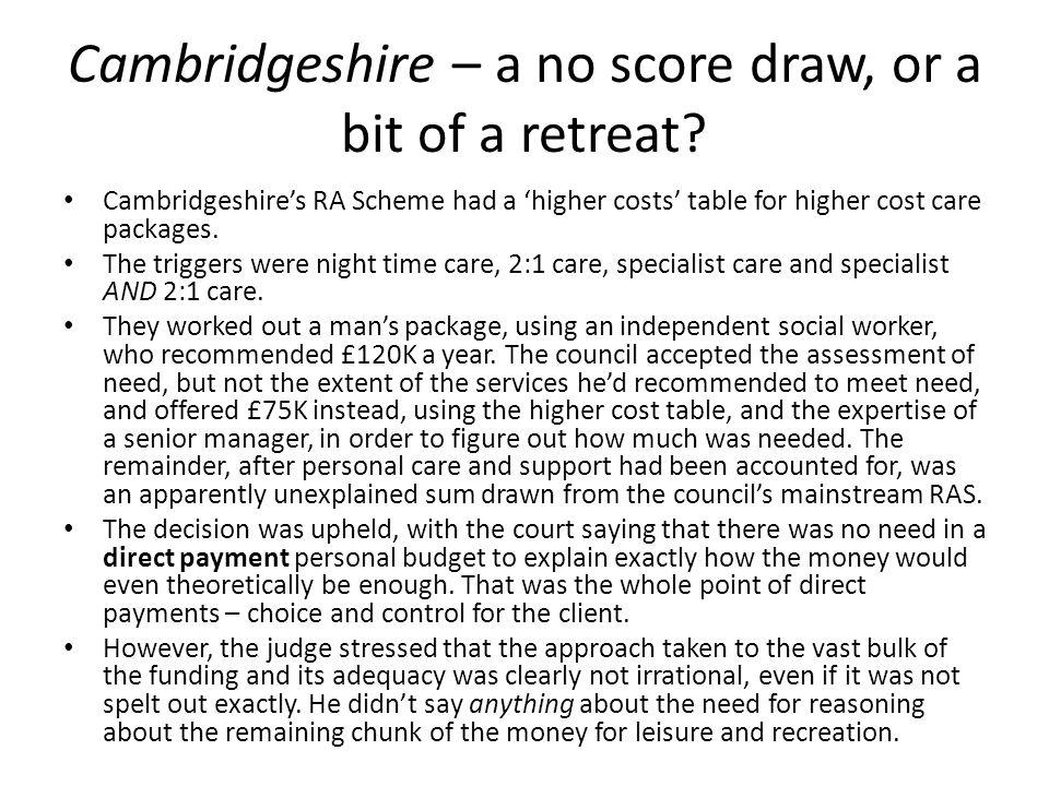 Cambridgeshire – a no score draw, or a bit of a retreat