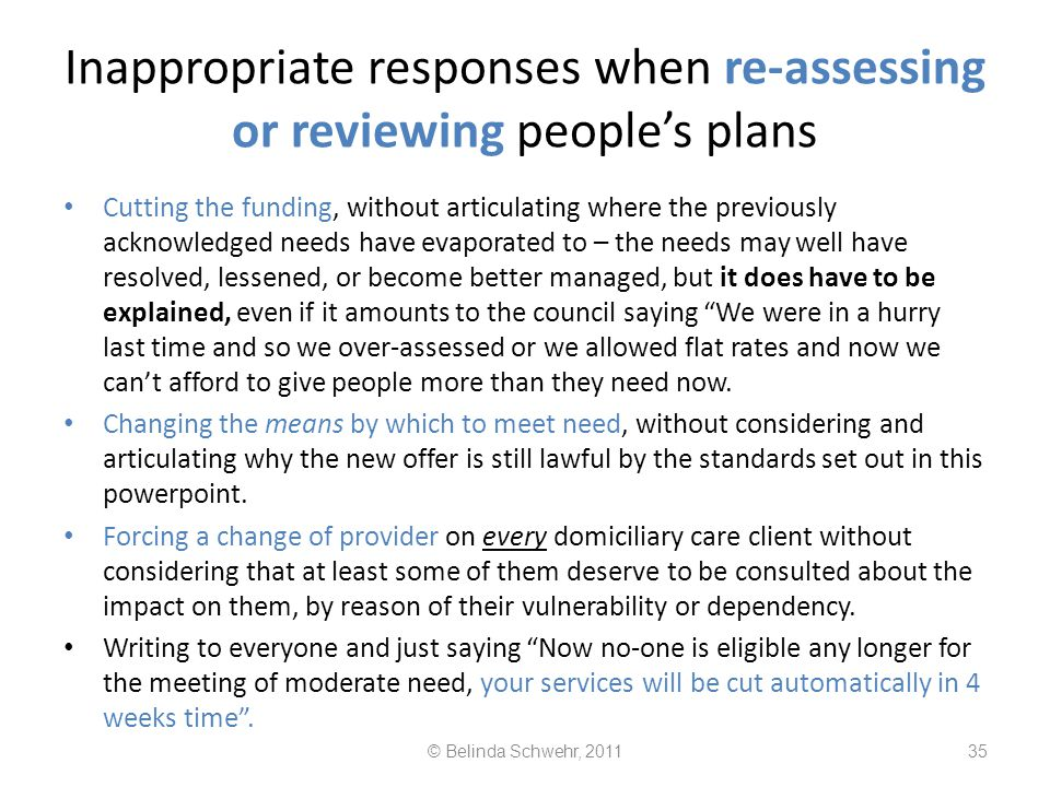 Inappropriate responses when re-assessing or reviewing people's plans