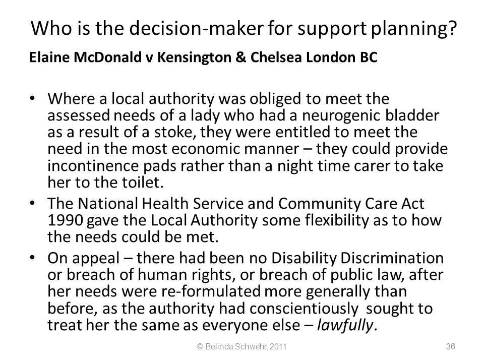 Who is the decision-maker for support planning