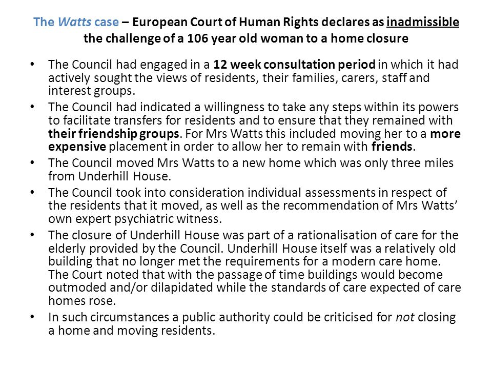 The Watts case – European Court of Human Rights declares as inadmissible the challenge of a 106 year old woman to a home closure