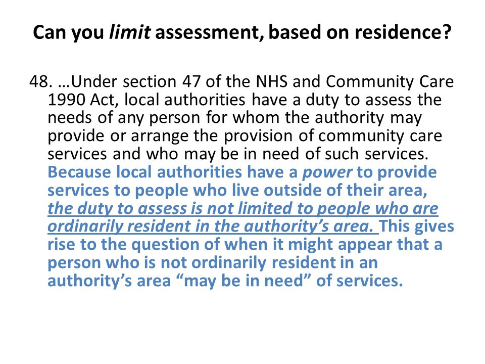 Can you limit assessment, based on residence