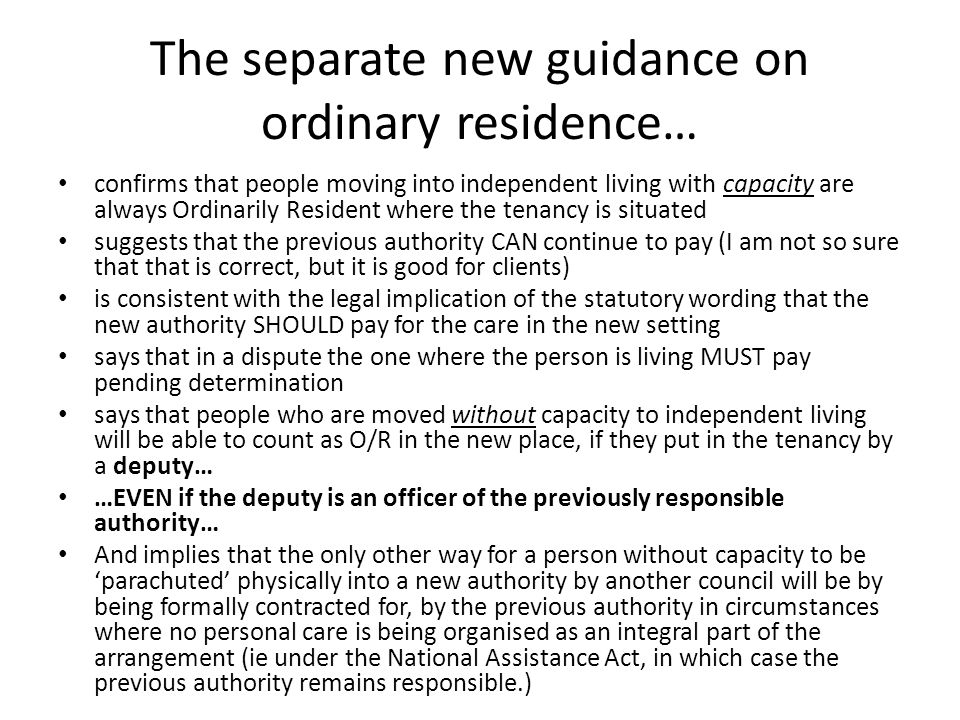 The separate new guidance on ordinary residence…