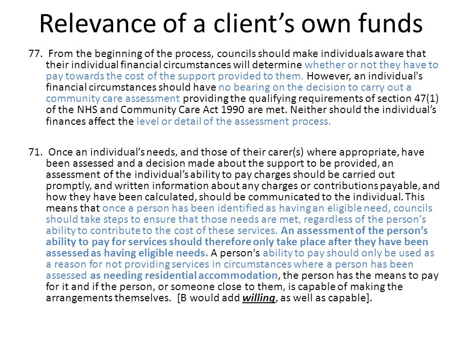 Relevance of a client's own funds