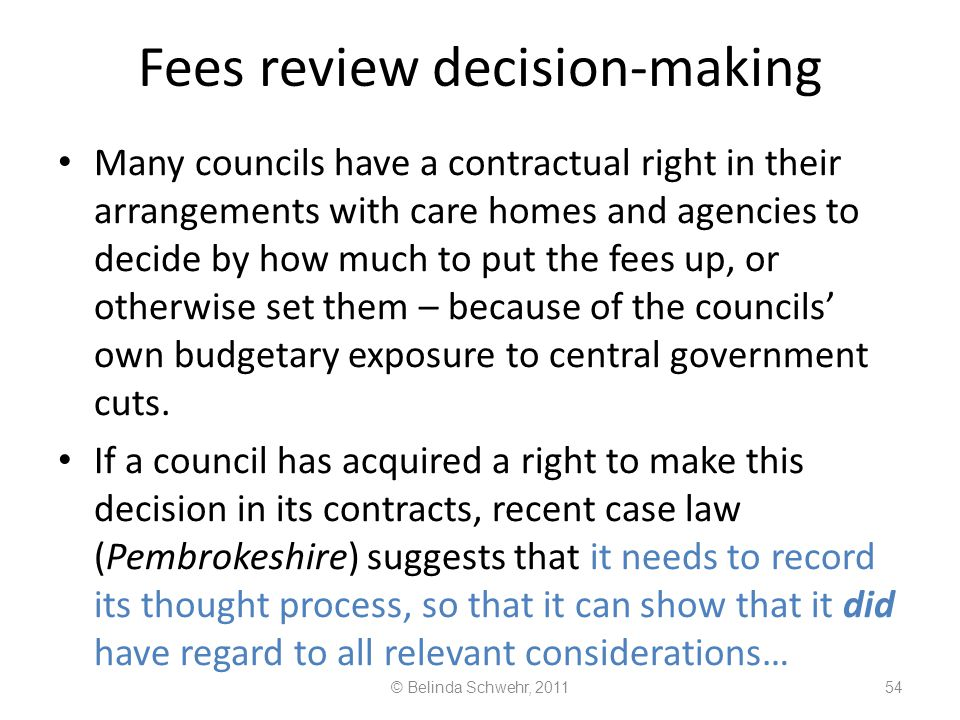 Fees review decision-making