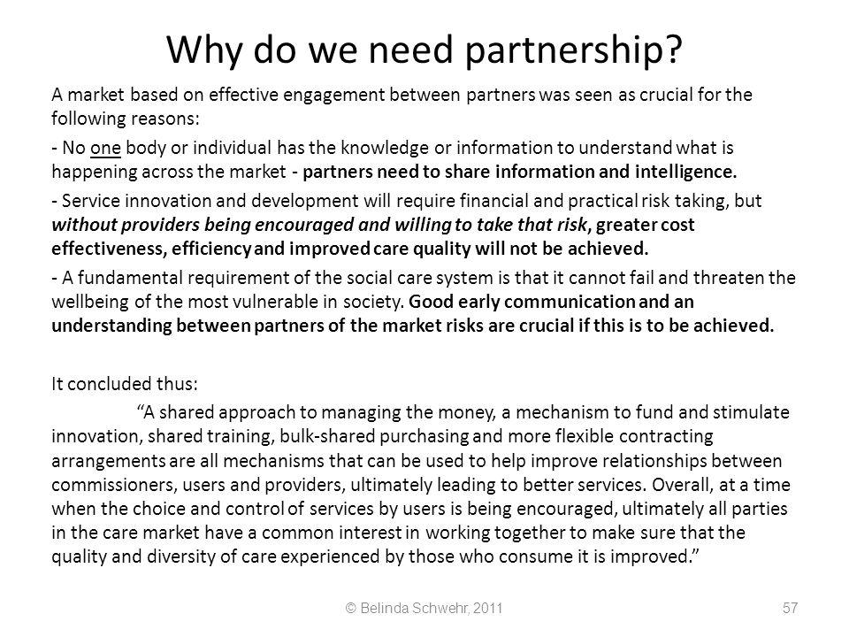 Why do we need partnership