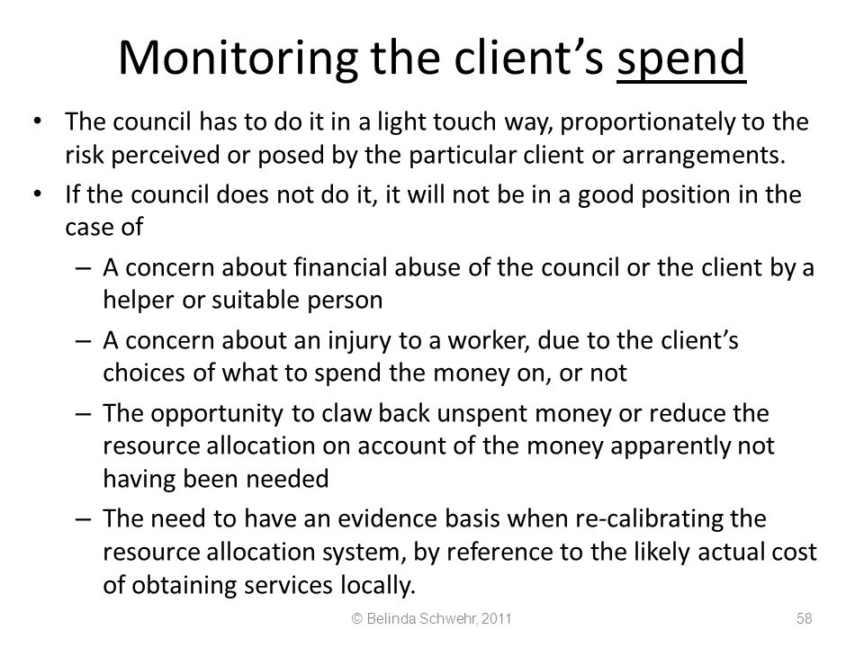 Monitoring the client's spend