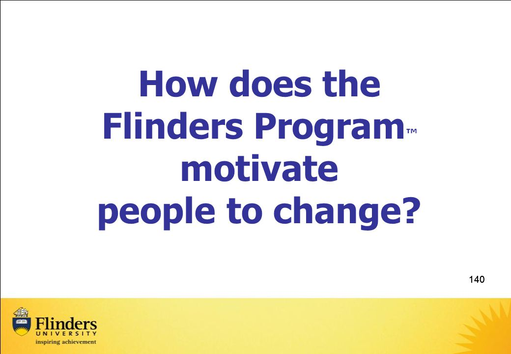 How does the Flinders Program™ motivate people to change