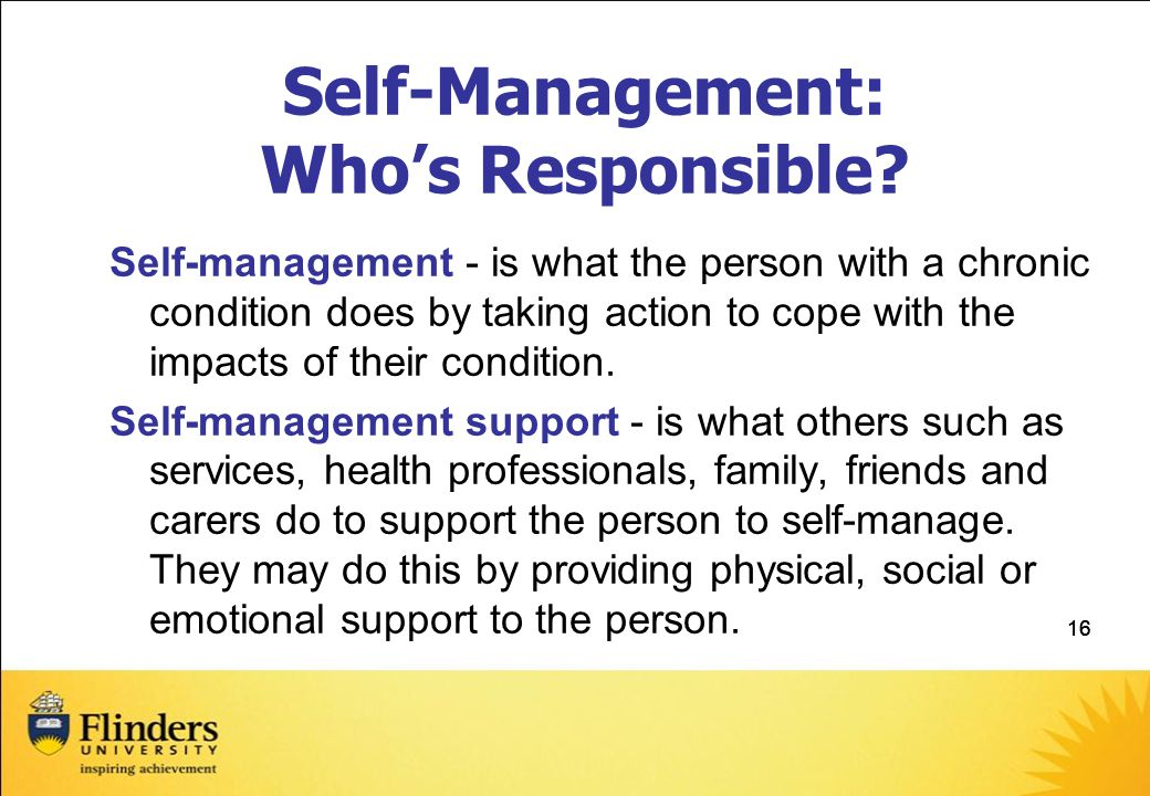 Self-Management: Who's Responsible