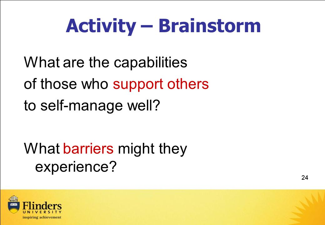 Activity – Brainstorm What are the capabilities