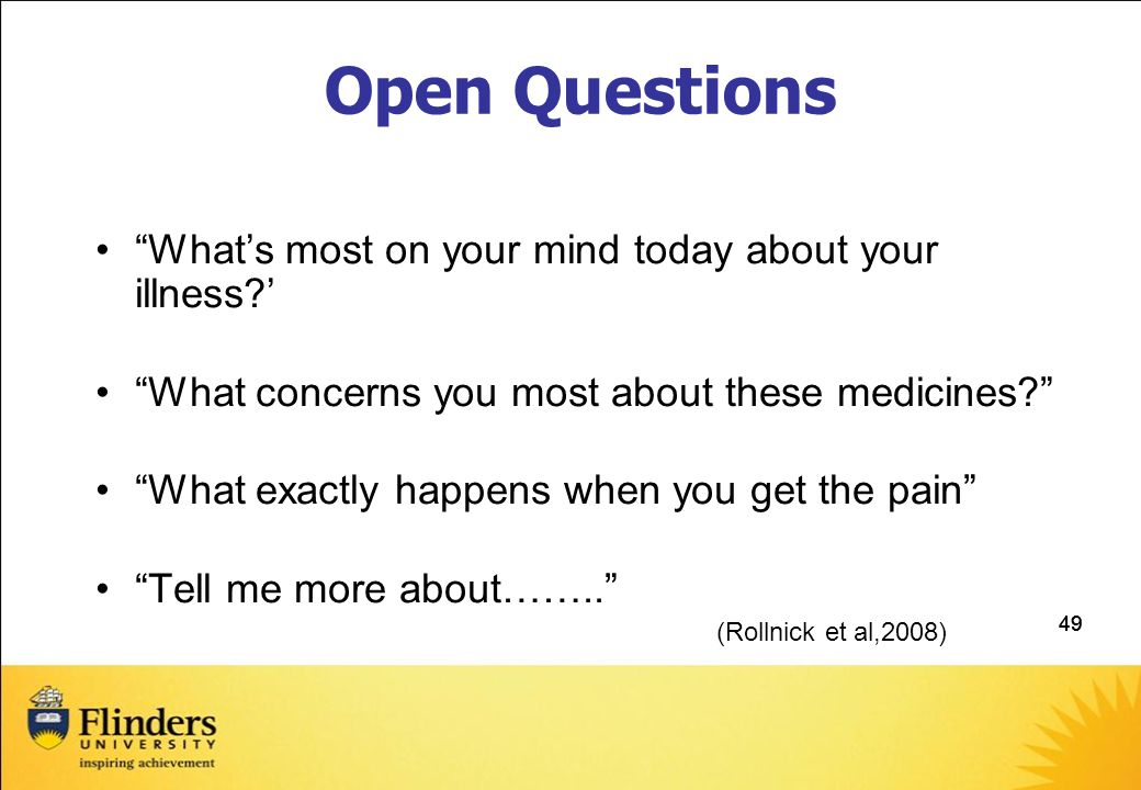 Open Questions What's most on your mind today about your illness '