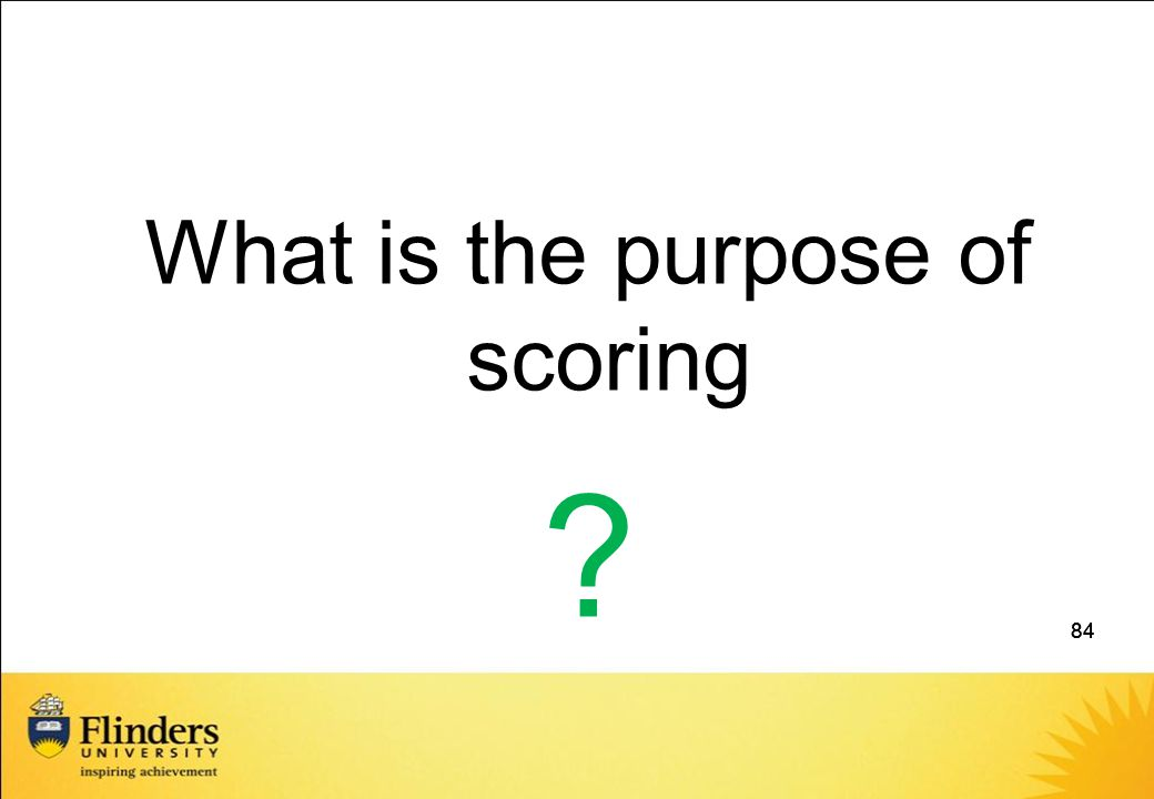 What is the purpose of scoring