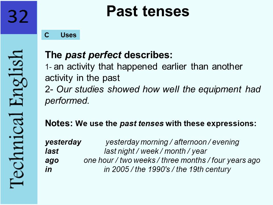 Past tenses C Uses.