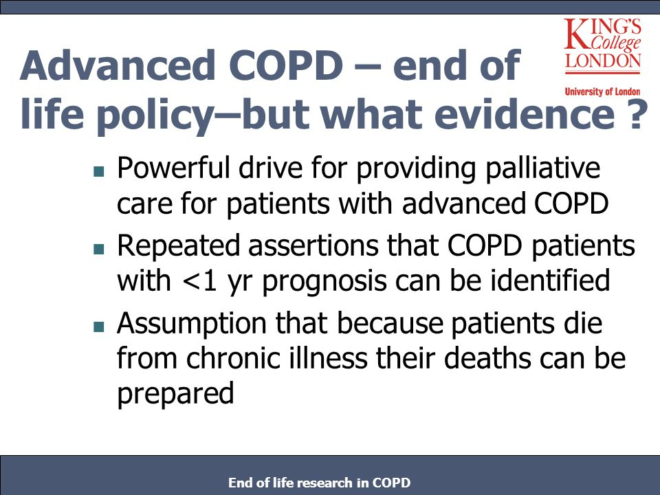 Advanced COPD – end of life policy–but what evidence