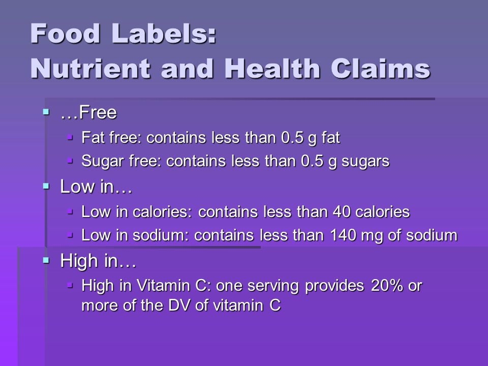 Food Labels: Nutrient and Health Claims