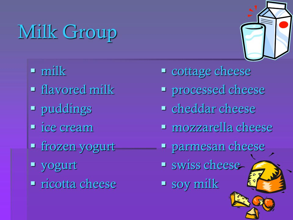 Milk Group milk flavored milk puddings ice cream frozen yogurt yogurt