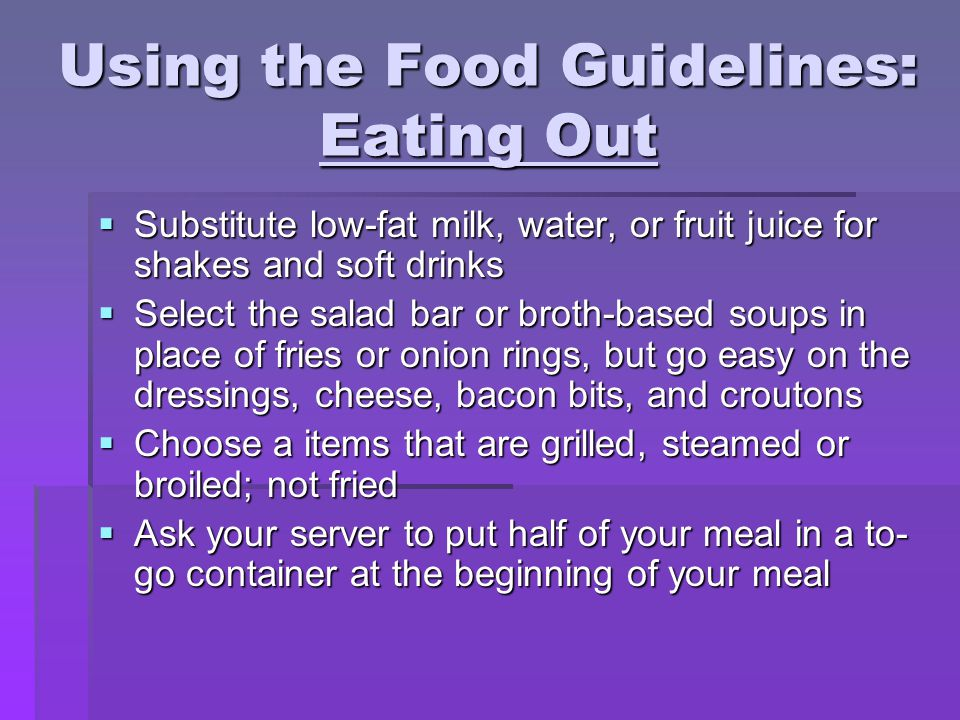 Using the Food Guidelines: Eating Out