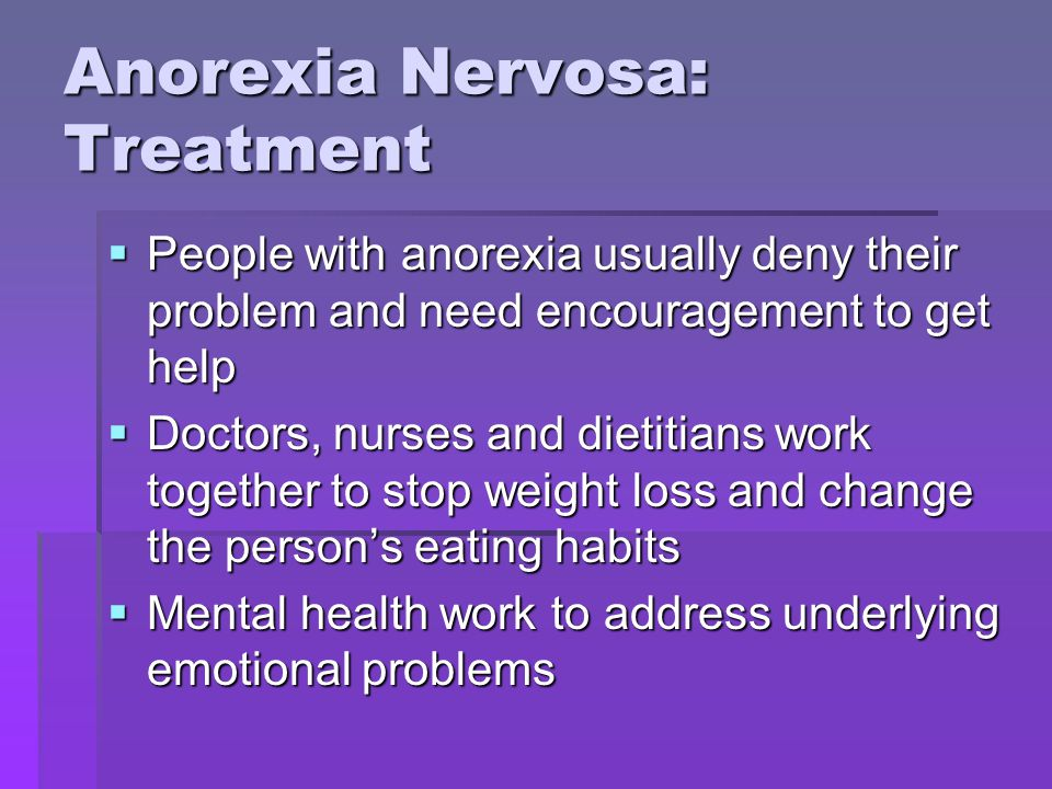 Anorexia Nervosa: Treatment