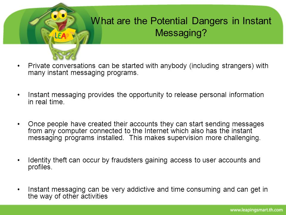 What are the Potential Dangers in Instant Messaging