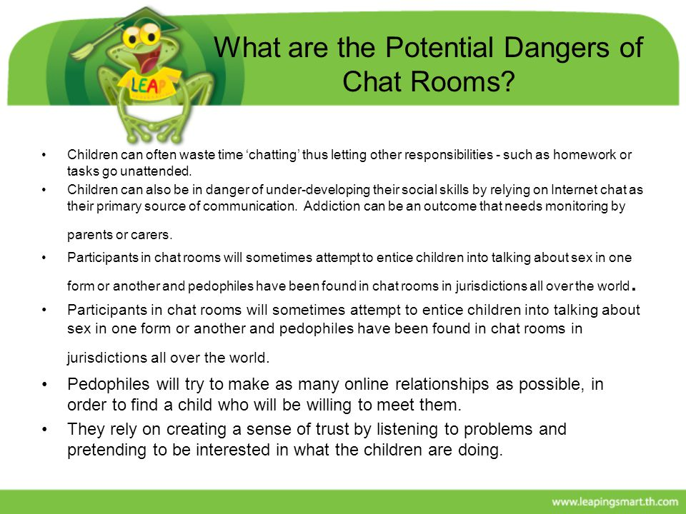 What are the dangers of chat rooms