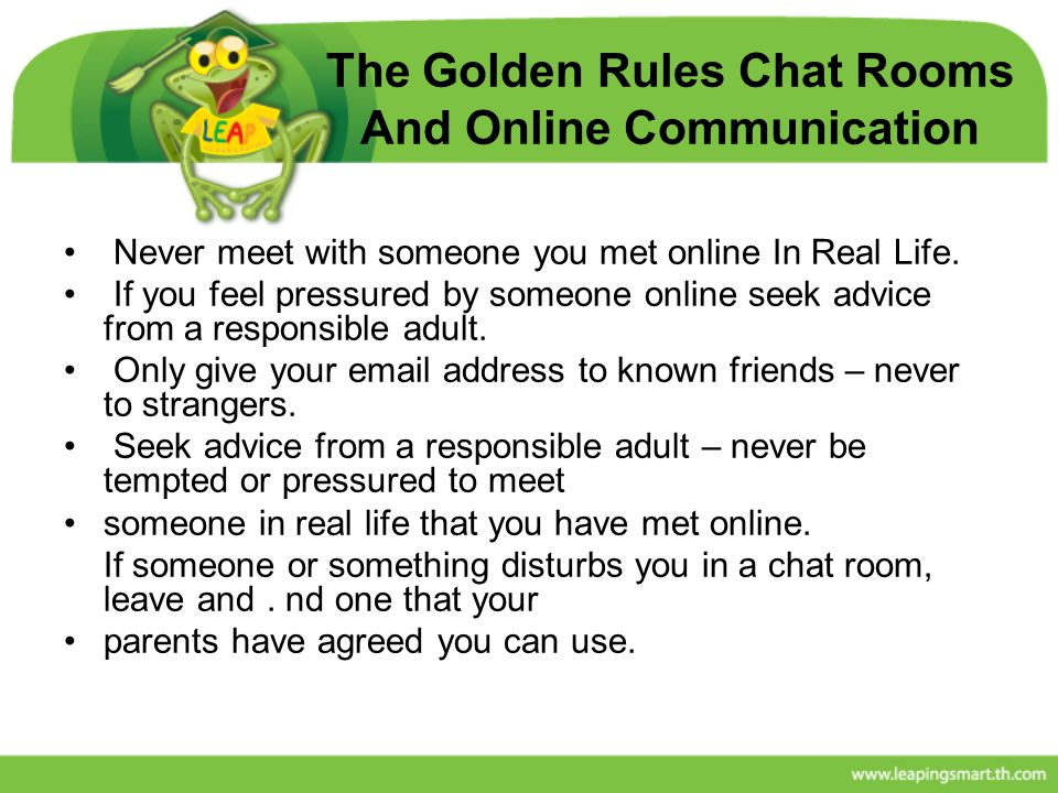 The Golden Rules Chat Rooms And Online Communication