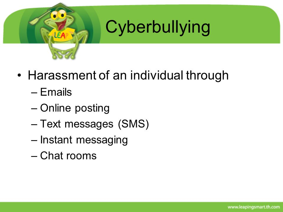 Cyberbullying Harassment of an individual through Emails