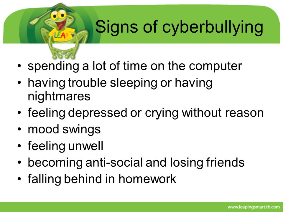 Signs of cyberbullying
