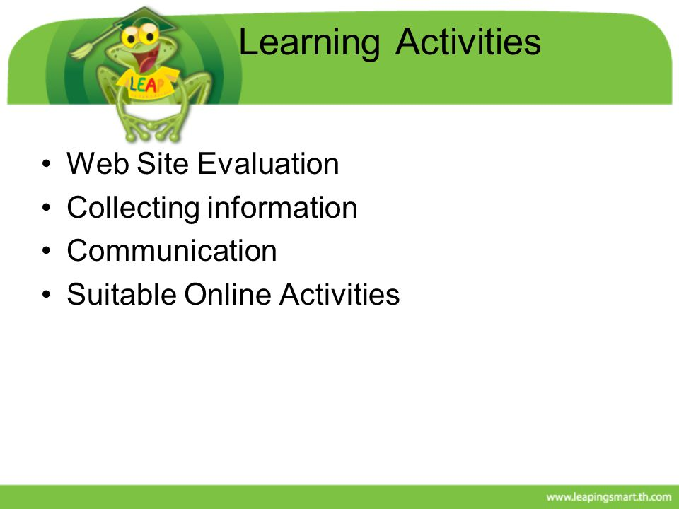 Learning Activities Web Site Evaluation Collecting information