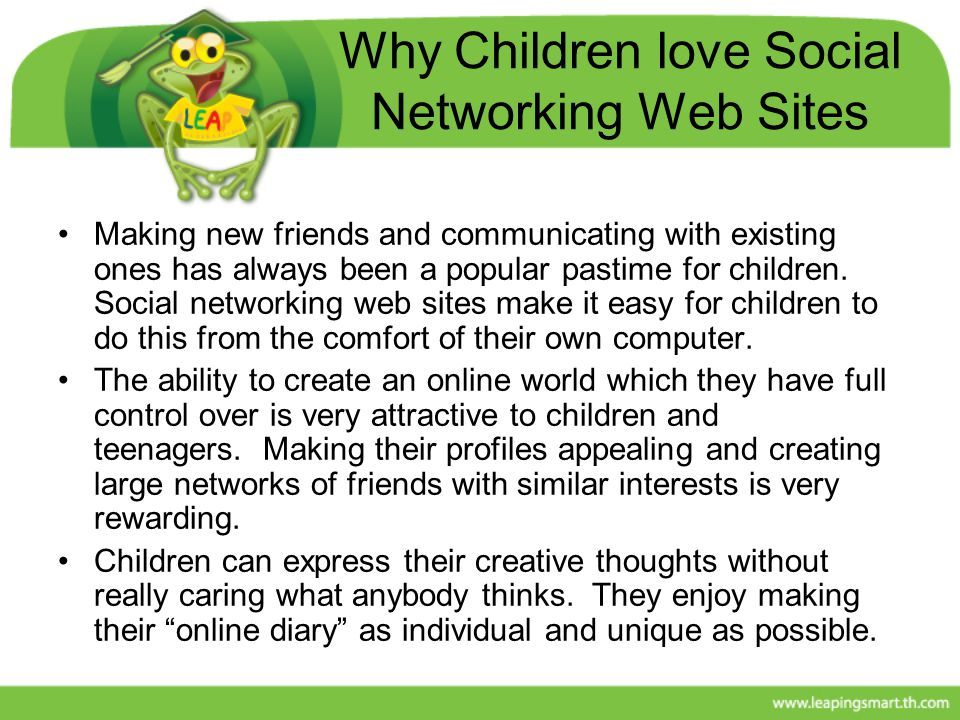 Why Children love Social Networking Web Sites