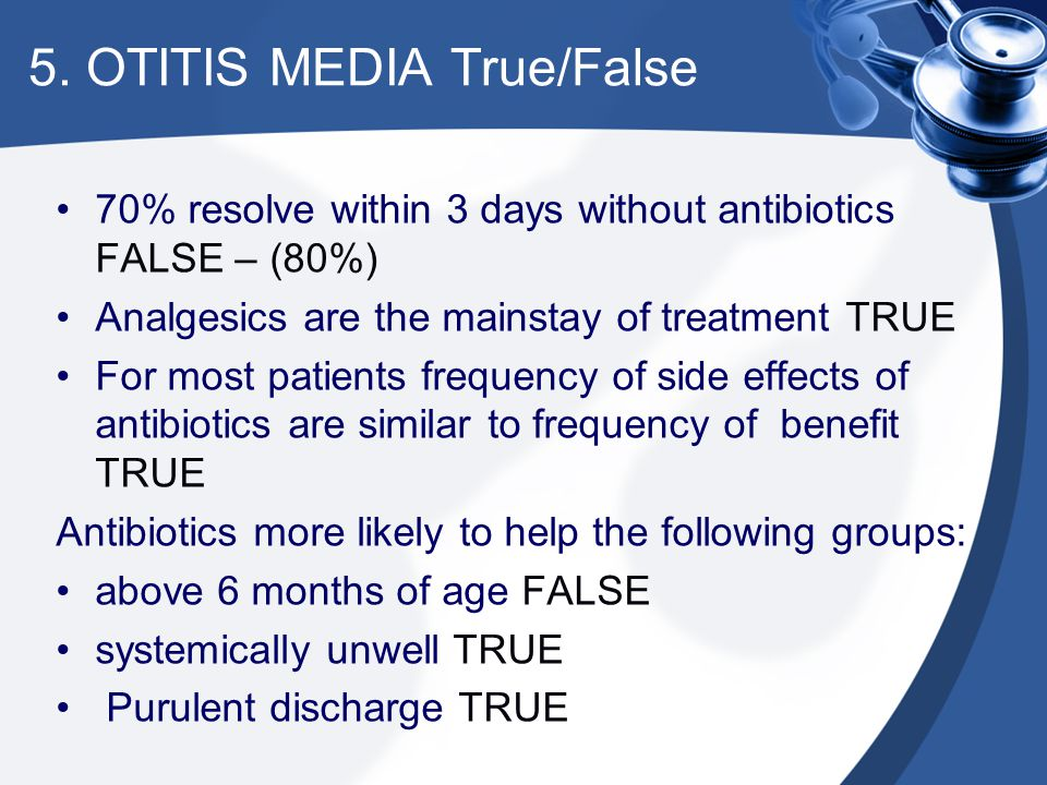 5. OTITIS MEDIA True/False
