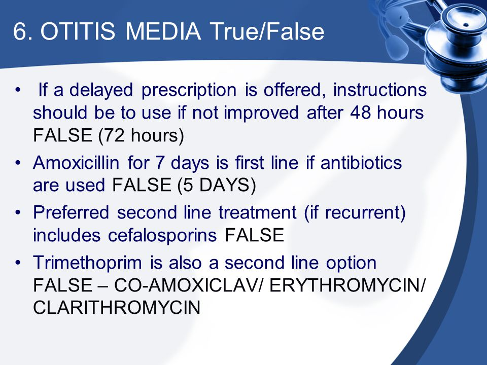 6. OTITIS MEDIA True/False