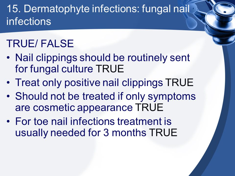 15. Dermatophyte infections: fungal nail infections