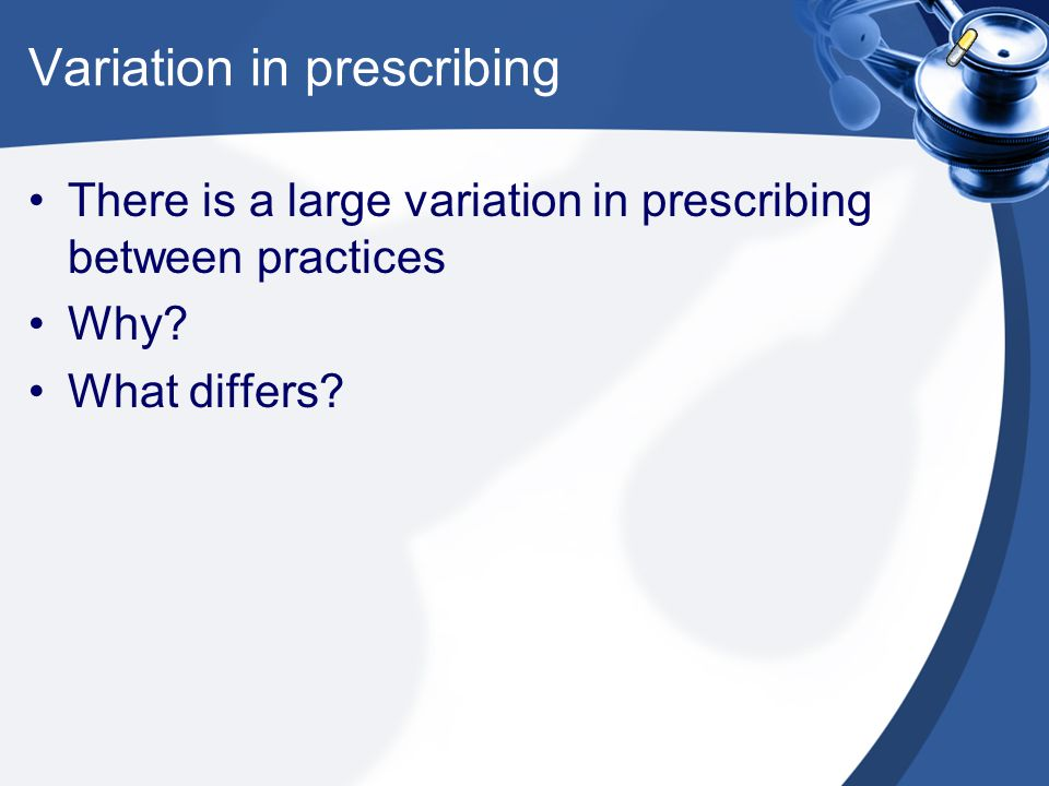 Variation in prescribing