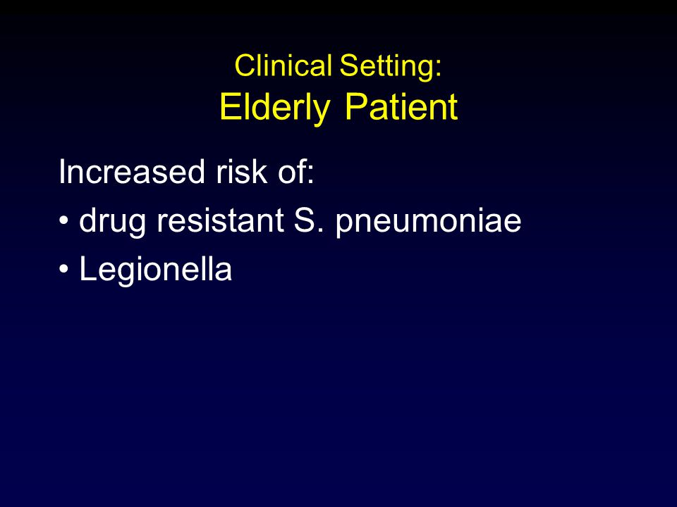 Clinical Setting: Elderly Patient