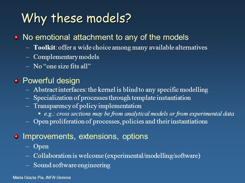 Why these models No emotional attachment to any of the models