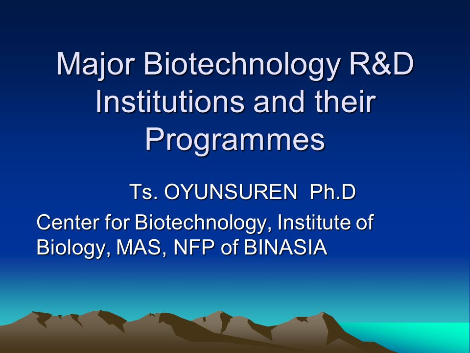 Major Biotechnology R&D Institutions and their Programmes
