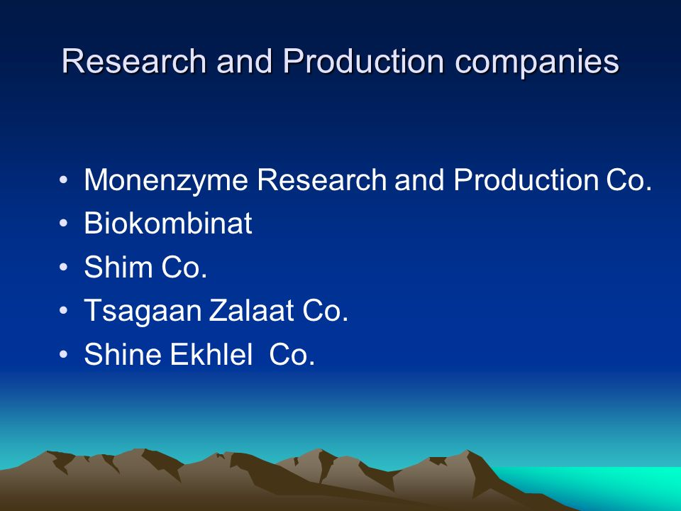 Research and Production companies