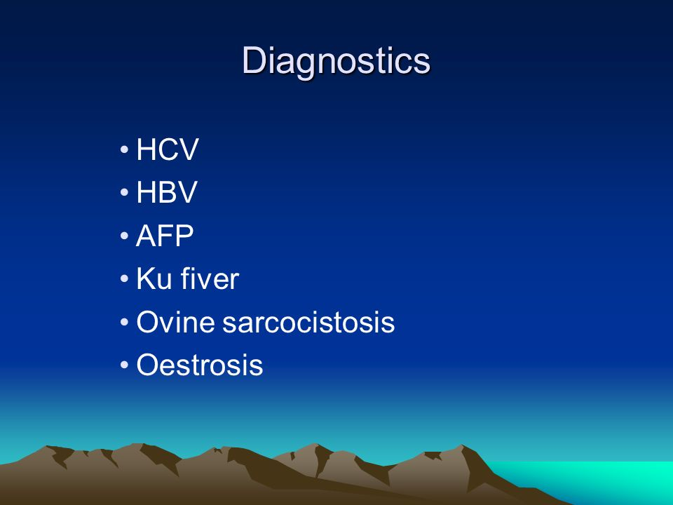 Diagnostics HCV HBV AFP Ku fiver Ovine sarcocistosis Oestrosis
