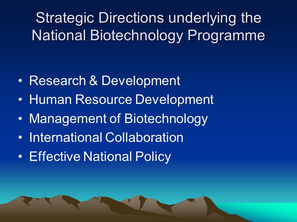 Strategic Directions underlying the National Biotechnology Programme