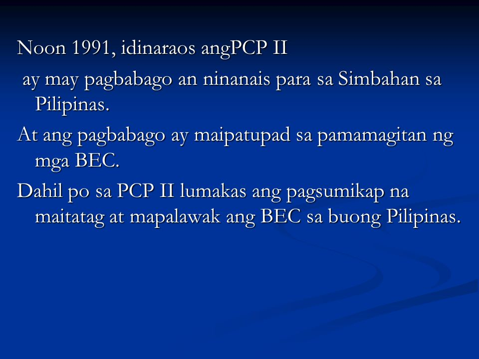Noon 1991, idinaraos angPCP II