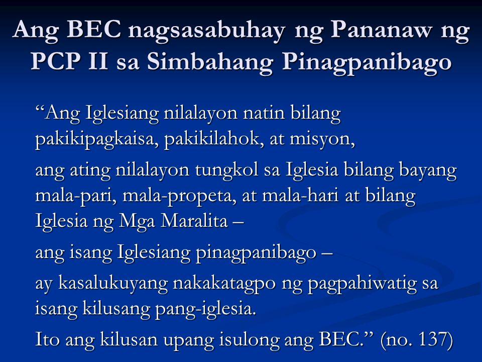 Ang BEC nagsasabuhay ng Pananaw ng PCP II sa Simbahang Pinagpanibago
