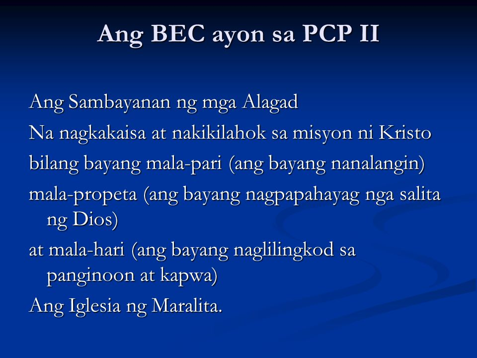 Ang BEC ayon sa PCP II Ang Sambayanan ng mga Alagad