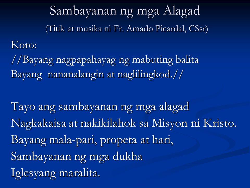 Sambayanan ng mga Alagad (Titik at musika ni Fr. Amado Picardal, CSsr)