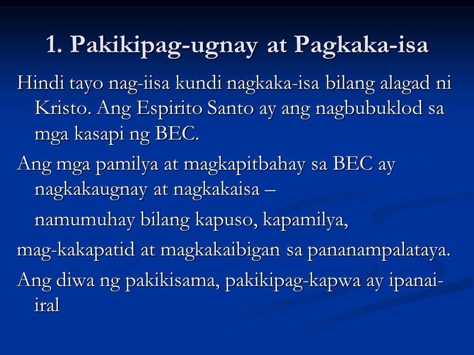 1. Pakikipag-ugnay at Pagkaka-isa