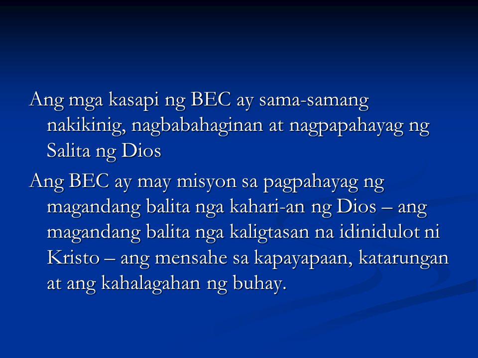 Ang mga kasapi ng BEC ay sama-samang nakikinig, nagbabahaginan at nagpapahayag ng Salita ng Dios