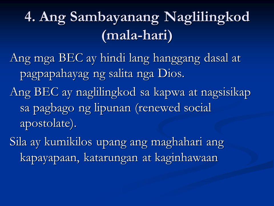 4. Ang Sambayanang Naglilingkod (mala-hari)