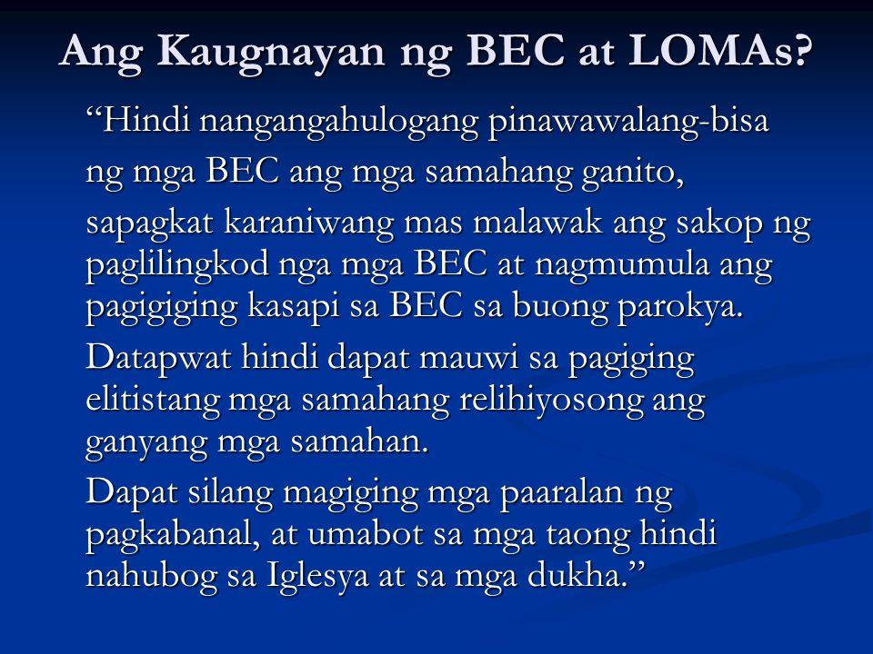 Ang Kaugnayan ng BEC at LOMAs