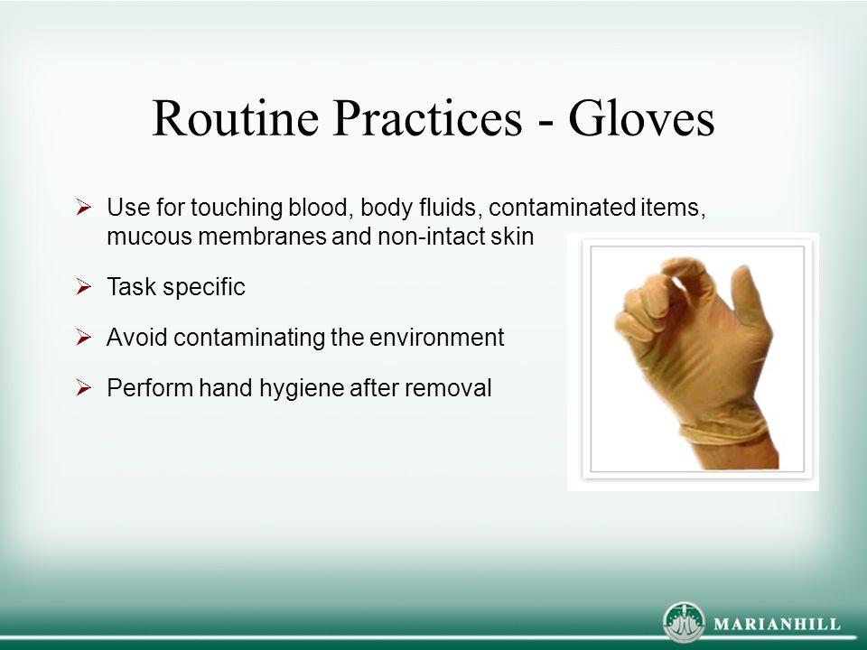 Routine Practices - Gloves